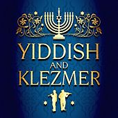 Yiddish and Klezmer by Various Artists
