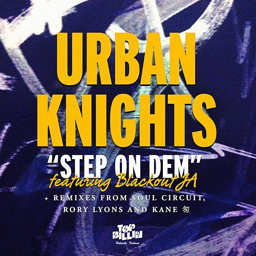 Step On Dem by Urban Knights