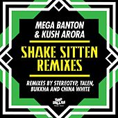 Shake Sitten - Remixes by Mega Banton