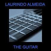 The Guitar by Laurindo Almeida
