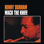 Play & Download Mack the Knife by Kenny Dorham | Napster