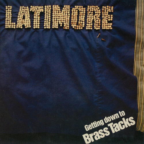 Play & Download Brass Tacks by Latimore | Napster