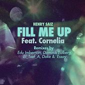 Fill Me Up by Henry Saiz