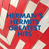 Play & Download Herman's Hermits Greatest Hits by Herman's Hermits | Napster