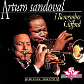 Play & Download I Remember Clifford by Arturo Sandoval | Napster