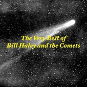 Play & Download The Very Best of Bill Haley & the Comets by Bill Haley & the Comets | Napster