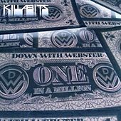 Play & Download One in a Million (Killabits Remix) by Down with webster | Napster
