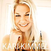Summertime by Kari Kimmel
