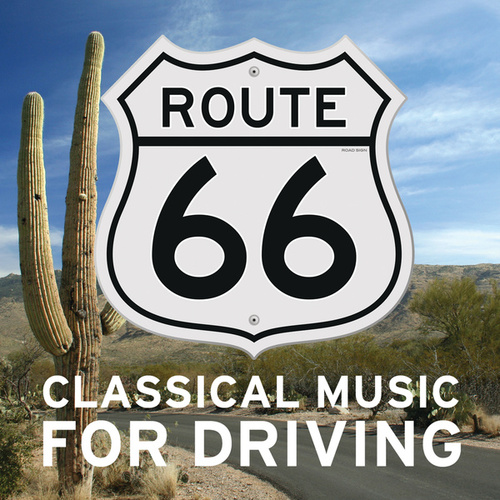 Classical Music For Driving by Various Artists