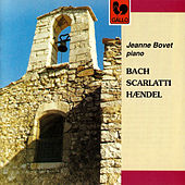 Play & Download Bach - Scarlatti - Handel by Jeanne Bovet | Napster