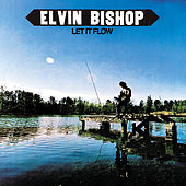 Let It Flow (Capricorn) by Elvin Bishop