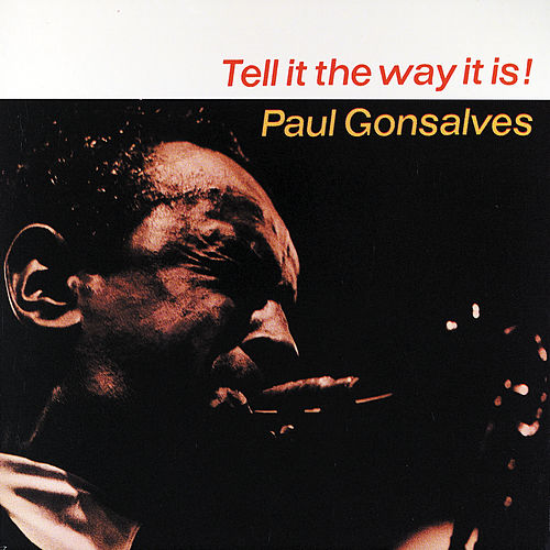 Play & Download Tell It The Way It Is!/Cleopatra - Feelin' Jazzy by Paul Gonsalves | Napster