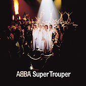 Play & Download Super Trouper by ABBA | Napster