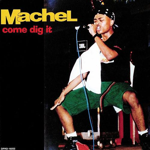 Come Dig It by Machel Montano