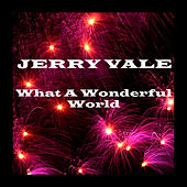 Play & Download What a Wonderful World by Jerry Vale | Napster