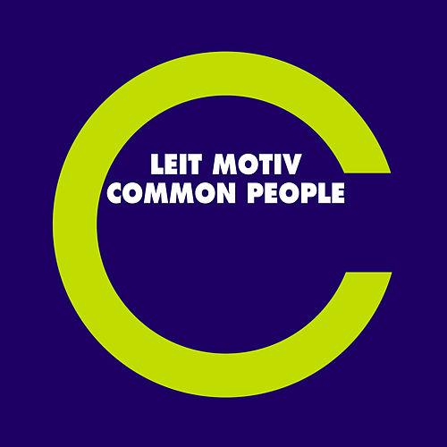 Play & Download Common People by Leit-Motiv | Napster