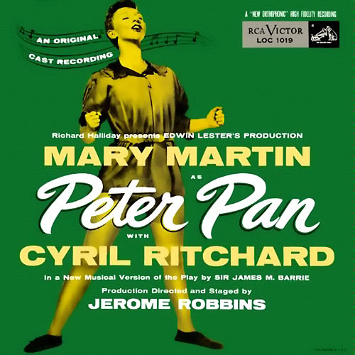 Play & Download Peter Pan (1954 Broadway Cast Recording) by Various Artists | Napster