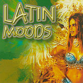 Play & Download Latin Moods, Vol. 1 by Various Artists | Napster