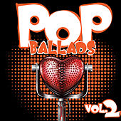 Play & Download Pop Ballads, Vol. 2 by Various Artists | Napster