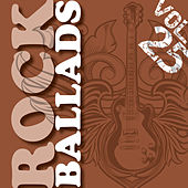 Play & Download Rock Ballads, Vol. 25 (The Very Best) by Various Artists | Napster