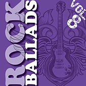 Play & Download Rock Ballads, Vol. 8 (The Very Best) by Various Artists | Napster