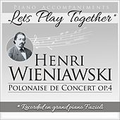 Piano Accompaniments for Henri Wieniawski Polonaise de Concert Op.4 by Let's Play Together