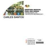 Play & Download Obertura Musical para una Bienal - Single by Carles Santos | Napster