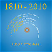 Play & Download 1810 - 2010 by Aldo Antognazzi | Napster
