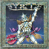 In Rock We Trust by Y&T