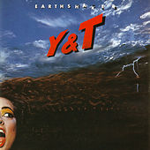 Play & Download Earthshaker by Y&T | Napster