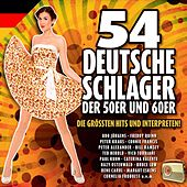 Play & Download 54 Deutsche Schlager der 50er und 60er Jahre by Various Artists | Napster