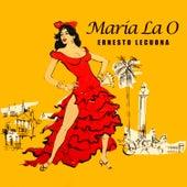 Play & Download María la O by Ernesto Lecuona | Napster