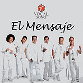 Play & Download El Mensaje by Vocal Song | Napster
