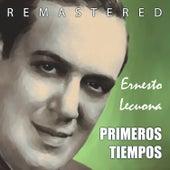Play & Download Primeros Tiempos by Ernesto Lecuona | Napster