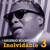 Play & Download Inolvidable 3 by Arsenio Rodriguez | Napster