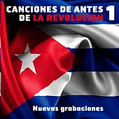 Play & Download Canciones de Antes de la Revolución 1 by Various Artists | Napster