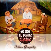 Play & Download Yo Soy el Punto Cubano by Celina Gonzalez | Napster