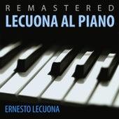 Play & Download Lecuona al piano by Ernesto Lecuona | Napster