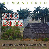 Play & Download Solo Éxitos by Septeto Nacional | Napster