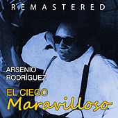 Play & Download El Ciego Maravilloso by Arsenio Rodriguez | Napster