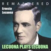 Play & Download Lecuona Plays Lecuona by Ernesto Lecuona | Napster