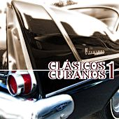 Play & Download Clásicos Cubanos 1 by Various Artists | Napster