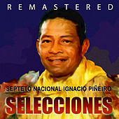 Play & Download Selecciones by Septeto Nacional | Napster