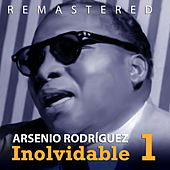 Play & Download Inolvidable 1 by Arsenio Rodriguez | Napster