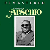 Play & Download El Sentimiento de Arsenio by Arsenio Rodriguez | Napster