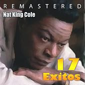Play & Download 17 Éxitos by Nat King Cole | Napster