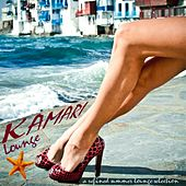 Kamari Lounge a Refined Summer Lounge Selection by Various Artists