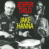 Play & Download Meets Jake Hanna by Jesper Thilo | Napster