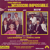 The Best of Mission: Impossible (Then and Now) by Lalo Schifrin
