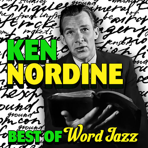 Play & Download Best Of Word Jazz by Ken Nordine | Napster